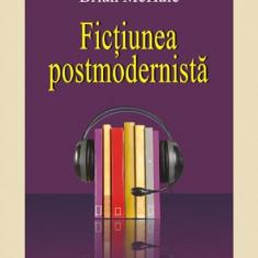 Brian McHale - Fictiunea postmodernista - 517761 - Studiu literar