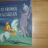 FAT - FRUMOS MAZAREAN ( 1966, format mai mare, ilustrata color ) * - Carte educativa