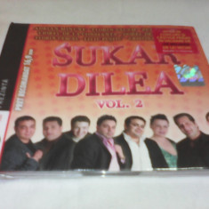 CD  MANELE SUKAR DILEA VOL 2 ORIGINAL NOU SIGILAT