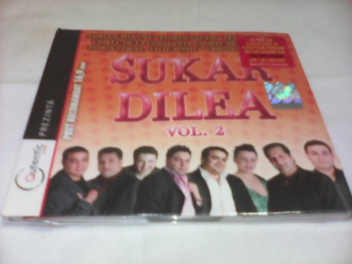 CD  MANELE SUKAR DILEA VOL 2 ORIGINAL NOU SIGILAT