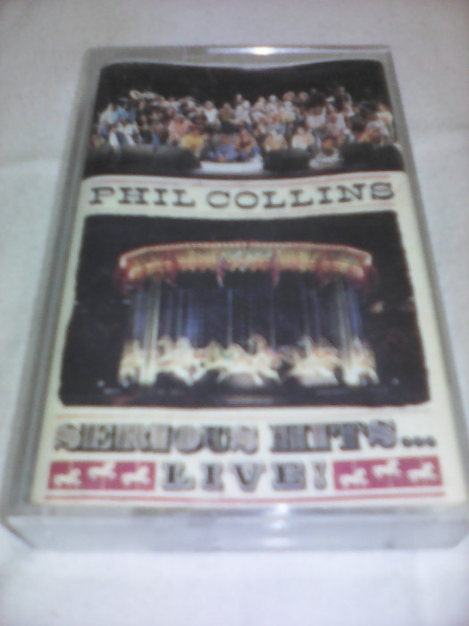 CASETA AUDIO PHIL COLLINS SERIOUS HITS LIVE RARITATE!!!!