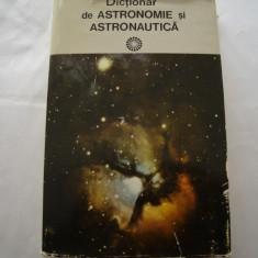 Dictionar de astronomie si astronautica - Calin Popovici, Alta editura