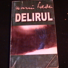 DELIRUL- MARIN PREDA-398 PG-, Alta editura