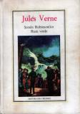 Şcoala Robinsonilor * Raza verde de Jules Verne