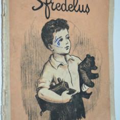 Sfredelus - Demostene Botez - 1953 - Carte poezie copii