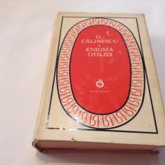 G.CALINESCU - ENIGMA OTILIEI, RF6/1 - Roman, Anul publicarii: 1979