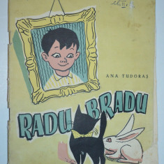 Radu Bradu - Ana Tudoras - 1957 - Carte de povesti