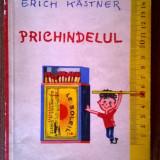 Erich Kastner - Prichindelul