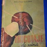 Tricotaje de mina - Both Cornelia, Recht Martha,1959. Carte veche cusaturi!