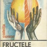 Aurelian Baltaretu - FRUCTELE PAMINTULUI - Carte Biologie