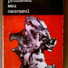Georges Charachidze – Prometeu sau caucazul