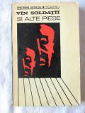 VIN SOLDATII si alte piese, Gheorghe (George) Astalos, 1970. Dedicatie, autograf