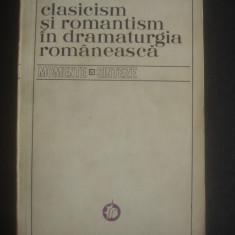 V. MINDRA - CLASICISM SI ROMANTISM IN DRAMATURGIA ROMANEASCA