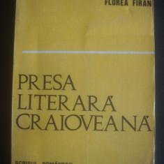 FLOREA FIRAN - PRESA LITERARA CRAIOVEANA
