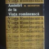 M. SEVASTOS - AMINTIRI DE LA VIATA ROMANEASCA