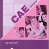 CAE PRACTICE TESTS MANUALUL REVIZUIT AL ELEVULUI Express Publishing Engleza - Certificare