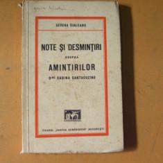 Note si desmintiri asupra amintirilor doamnei Sabina Cantacuzino S. Sihleanu - Carte veche