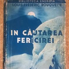 Louis-Frederic Rouquette - In cautarea fericirii