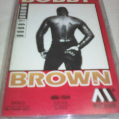 CASETA AUDIO BOBBY BROWN  ORIGINALA