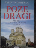 Cumpara ieftin Valentin Dimitriuc - Poze dragi