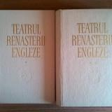 Teatru renasterii engleze {2 volume} - Carte Teatru