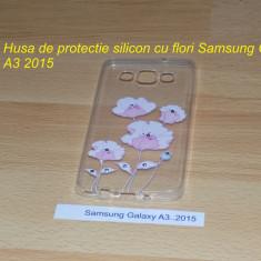 Husa de protectie silicon cu flori Samsung Galaxy A3 2015 - Husa Telefon Samsung, Transparent