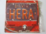 VINIL SINGLE SILVIU HERA(FORMATIA HERA) VOCE:JEANINA MATEI,GRUPUL VOCAL 3T, electrecord