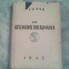 Zur geschichte der rumanien-Prof.I.Lupas - Carte in germana