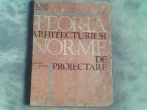 Teoria arhitecturii si norme de proiectare-manual pt elevii anii II-III