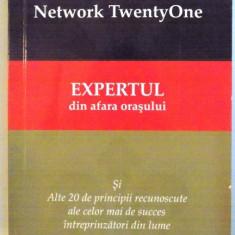 EXPERTUL DIN AFARA ORASULUI, EDITIA A DOUA - REVIZUITA IN CONFORMITATE CU MEDIUL DE AFACERI ACTUAL, 1996 - 2006 - Carte Marketing