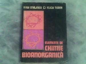 Elemente de chimie bioanorganica-Mihai Strajescu,Felicia Teodor