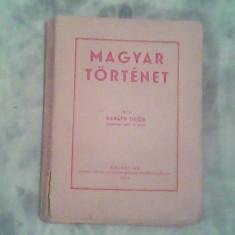 Magyar tortenet-Barath Tibor
