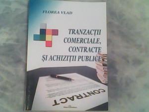 Tranzactii comerciale,contracte si achizitii publice-Florea Vlad