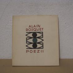 ALAIN BOSQUET-POEZII - Carte poezie