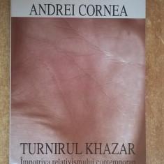 Andrei Cornea - Turnirul Khazar - Filosofie