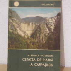 CETATEA DE PIATRA A CARPATILOR- M. Ielenicz - Ghid de calatorie