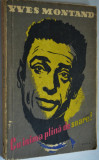 Cumpara ieftin Cu inima plina de soare Yves Montand - 1957