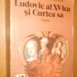 ALEXANDRE DUMAS - LUDOVIC AL XV -LEA SI CURTEA SA