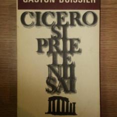 CICERO SI PRIETENII SAI de GASTON BOISSIER, 1977 - Carte in alte limbi straine
