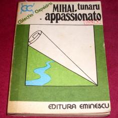 APPASSIONATO - Mihai Tunaru, carte aventura, COLECTIA CLEPSIDRA + CADOU - Carte de aventura
