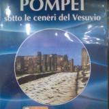 DVD documentar -  Pompei sotto le ceneri del Vesuvio, Italiana