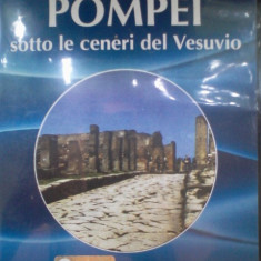 DVD documentar - Pompei sotto le ceneri del Vesuvio - Film documentare Altele, Italiana