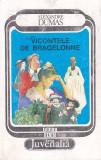 ALEXANDRE DUMAS - VICONTELE DE BRAGELONNE VOLUMUL 6