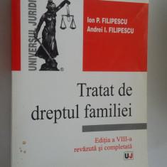 TRATAT DE DREPTUL FAMILIEI EDITIA A VIII A - FILIPESCU - Carte Dreptul familiei