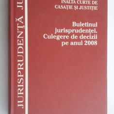 BULETINUL JURISPRUDENTEI CULEGERE DE DECIZII PE ANUL 2008 - Carte Jurisprudenta