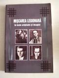 MISCAREA LEGIONARA IN TEXTE ORIGINALE SI IMAGINI, dedicatie/semnatura, 2001