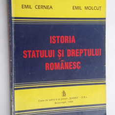 ISTORIA STATULUI SI DREPTULUI ROMANESC - CERNEA, MOLCUT . - Carte Istoria dreptului