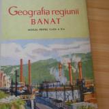 V. GHIBEDEA--GEOGRAFIA REGIUNII BANAT - 1967 - CU HARTI - Carte Geografie