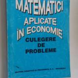MATEMATICI APLICATE IN ECONOMIE CULEGERE DE PROBLEME