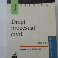 DREPT PROCESUAL CIVIL EDITIA A 2 A - Florea Magureanu - Carte Drept procesual civil